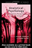 Analytical Psychology: Contemporary Perspectives in Jungian Analysis (Advancing Theory in Therapy)