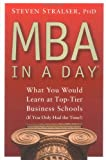 MBA In A Day: What You Would Learn At Top-Tier Business Schools (If You Only Had The Time!) Review