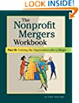 Nonprofit Mergers Workbook Part II: U...