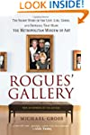Rogues' Gallery: The Secret Story of...