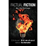 Factual Fiction: An Anthology