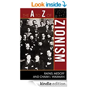 The A to Z of Zionism (The A to Z Guide Series)