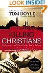 Killing Christians: Living the Faith...
