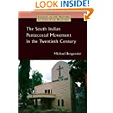 The South Indian Pentecostal Movement in the Twentieth Century (Studies in the History of Christian Missions)