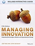 img - for Managing Innovation: Integrating Technological, Market and Organizational Change 5th edition by Tidd, Joe, Bessant, John (2013) Paperback book / textbook / text book