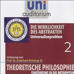 Die Wirklichkeit des Abstrakten (Theoretische Philosophie 2) Hörbuch