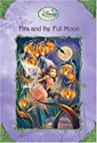 img - for Fira and the Full Moon (Disney Fairies) book / textbook / text book