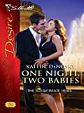 One Night, Two Babies (The Illegitimate Heirs Book 1966)