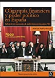 img - for Oligarqu a financiera y poder pol tico en Espa a (Spanish Edition) book / textbook / text book