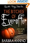 The Bitches of Everafter: A dark prin...