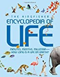 img - for Kingfisher Encyclopedia of Life: minutes, months, millennia-how long is a life on earth? book / textbook / text book
