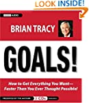 Goals!: How to Get Everything You Wan...