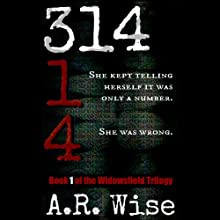 314 (       UNABRIDGED) by A. R. Wise Narrated by Vanessa Johansson