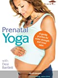 Prenatal Yoga with Desi Bartlett