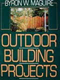 img - for Outdoor Building Projects book / textbook / text book