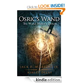 The Wand-Maker's Debate: Osric's Wand: Book One