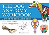 Dog Anatomy Workbook: A Guide to the Canine Body