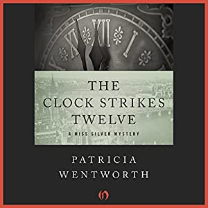 The Clock Strikes Twelve Audiobook