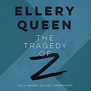 The Tragedy of Z Audiobook