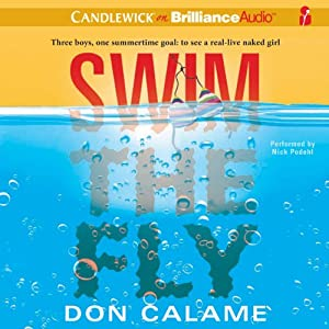 Swim the Fly | [Don Calame]