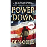 Power Down (A Dewey Andreas Novel) ~ Ben Coes
