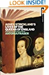Agnes Strickland's Lives of the Queen...