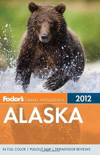 Fodor's Alaska 2012 (Full-color Travel Guide)