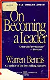 On Becoming a Leader/Audio Cassettes (1555254160) by Bennis, Warren