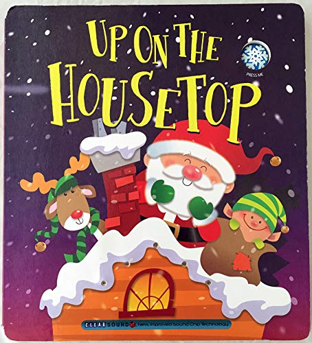 Up on the Housetop (A Christmas Carol Book) [Berry, Ron] (Tapa Dura)