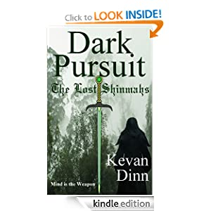 Free Kindle Book: Dark Pursuit: The Lost Shinmahs (The Shinmahs), by Kevan Dinn. Publisher: R Venkatraman; 1 edition (October 3, 2012)