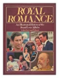 Royal Romance an Illustrated History of the Royal Love Affairs (0517298759) by Picknett, Lynn