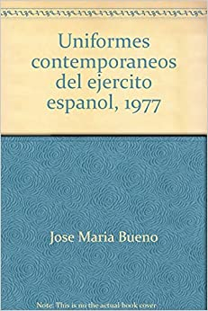 Uniformes contemporaneos del ejercito espanol, 1977 (Spanish Edition