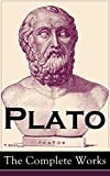 Plato: The Complete Works�: From the greatest Greek philosopher, known for The Republic, Symposium, Apology, Phaedrus, Laws, Crito, Phaedo, Timaeus, Meno, ... Statesman and Critias (English Edition)