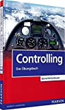 Controlling - Das Übungsbuch