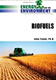 img - for Biofuels (Energy and the Environment) book / textbook / text book