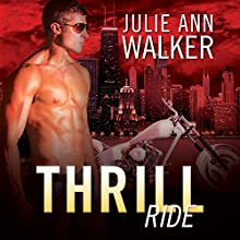 Thrill Ride: Black Knights Inc. Series, Book 4 Audiobook by Julie Ann Walker Narrated by Abby Craden