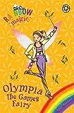 Daisy Meadows Rainbow Magic: Olympia the Games Fairy