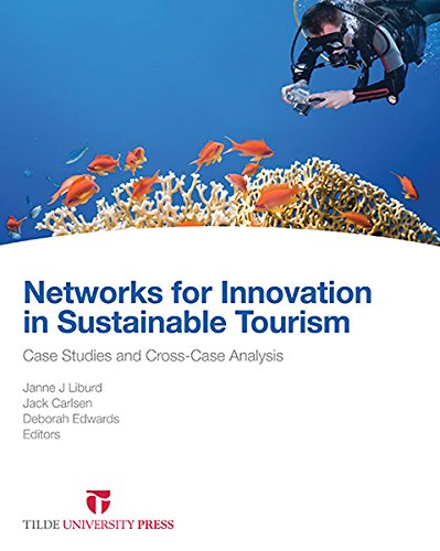 Case Studies in Sustainable Tourism Innovation