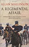 Allan Mallinson A Regimental Affair: (Matthew Hervey Book 3)
