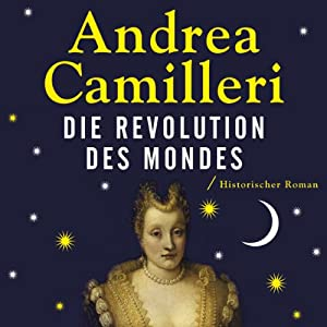 Die Revolution des Mondes Hörbuch