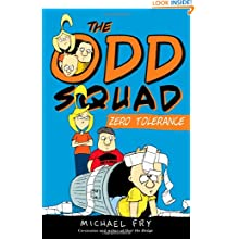 The Odd Squad Zero Tolerance (An Odd Squad Book) - Michael Fry