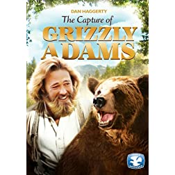 Grizzly Adams: The Capture of Grizzly Adams