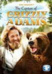Grizzly Adams: The Capture of Grizzly...