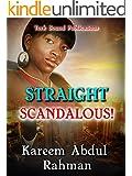 Straight Scandalous!