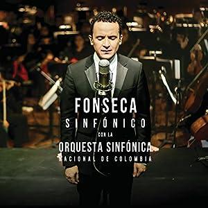 Fonseca Sinfonico Con La Orquesta Sinfonica Nacion