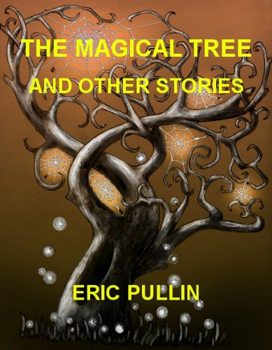 Image of THE MAGICAL TREE AND OTHER STORIES
