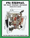 img - for FTC Robotics: Tips, Tricks, Strategies, and Secrets: 2013-14 Edition book / textbook / text book