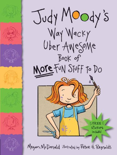 Judy Moody's Way Wacky Uber Awesome Book of More Fun Stuff to Do [With Sticker(s)]