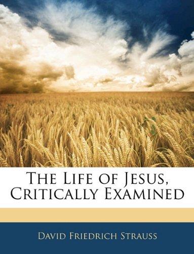 The Life of Jesus: Critically Examined, Volume II of III