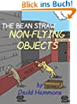 The Bean Straw: Non-Flying Objects (E...